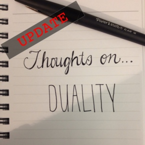 Thoughts On…Duality (MyResponse)