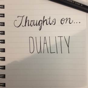Thoughts On…Duality (Prompt)