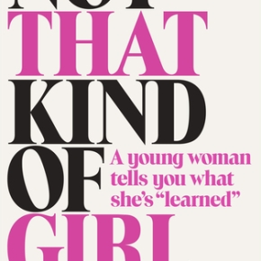 Book Review: Not That Kind ofGirl