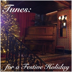 Tunes: for a Festive Holiday