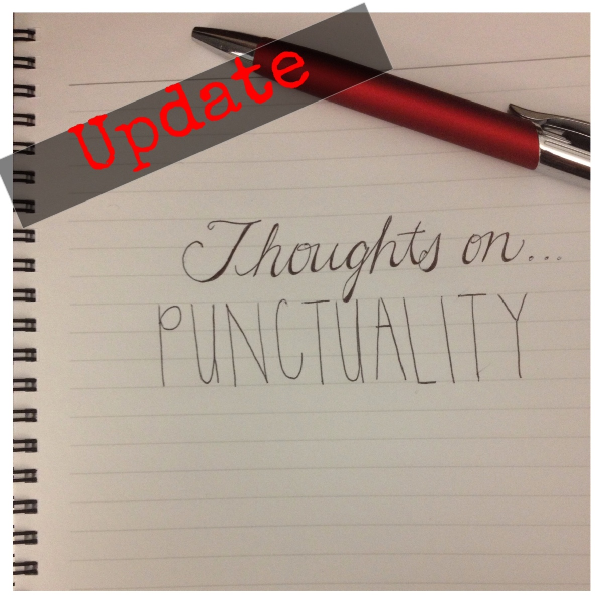 Thoughts On...Punctuality (My Response)