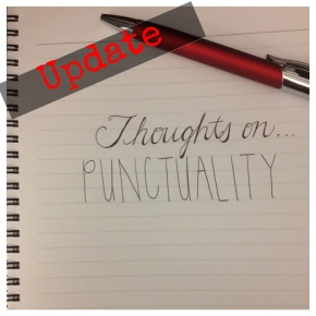Thoughts On…Punctuality (My Response)