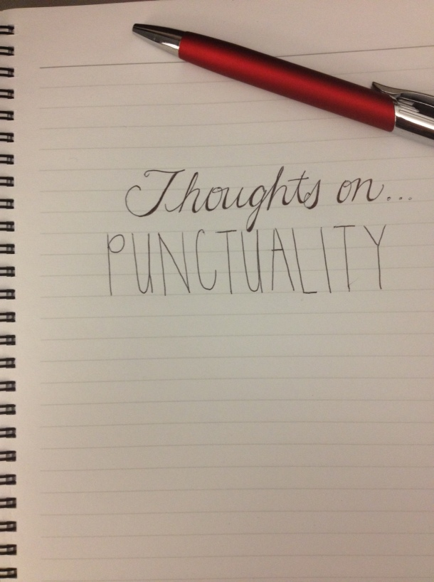 thoughts on - punctuality