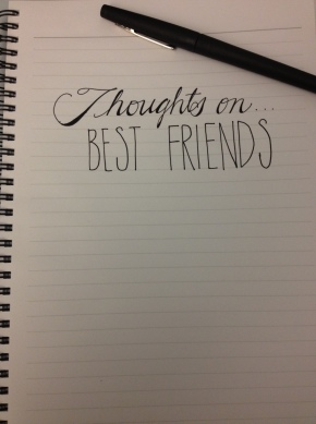Thoughts On…Best Friends(Prompt)