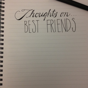 Thoughts On…Best Friends (Prompt)