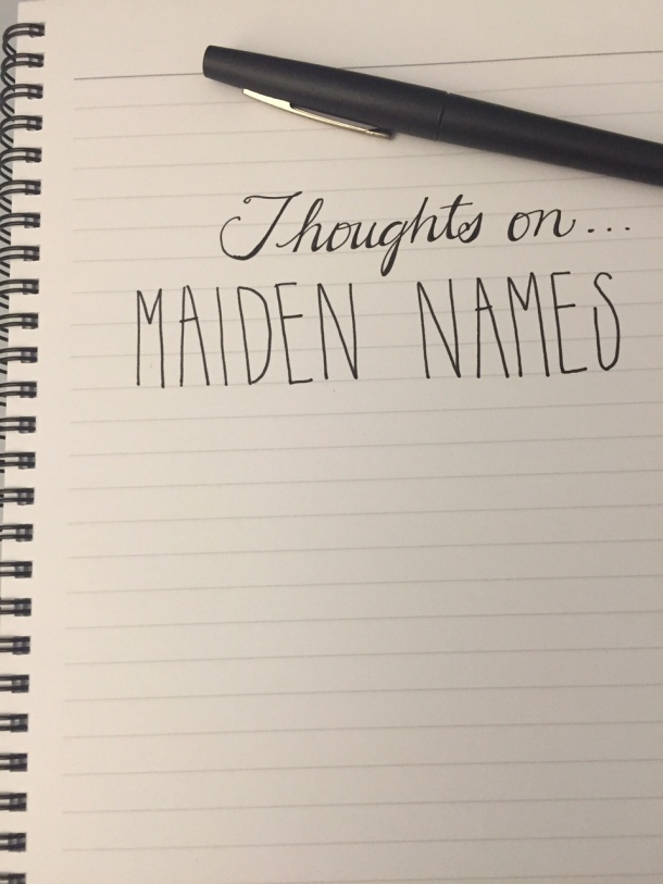 thoughts on - maiden names - prompt