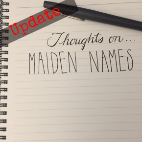 Thoughts On…Maiden Names (My Response)