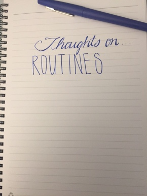 Thoughts On…Routines (Prompt)