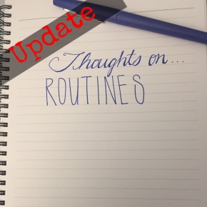 Thoughts On…Routines (MyResponse)
