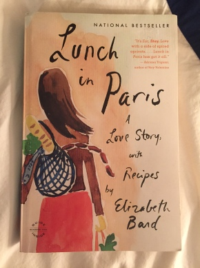 Book Review: Lunch in Paris: A Love Story, with Recipes