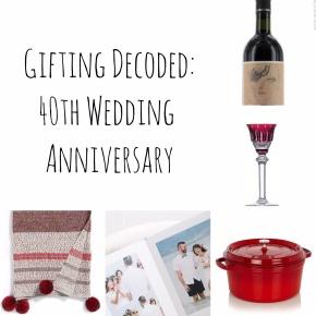 Gifting: Decoded – 40th WeddingAnniversary