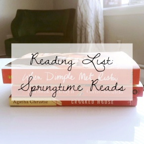 Reading Lists: Springtime Reads
